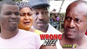 Wrong Wife Season 3 - 2019 Movie